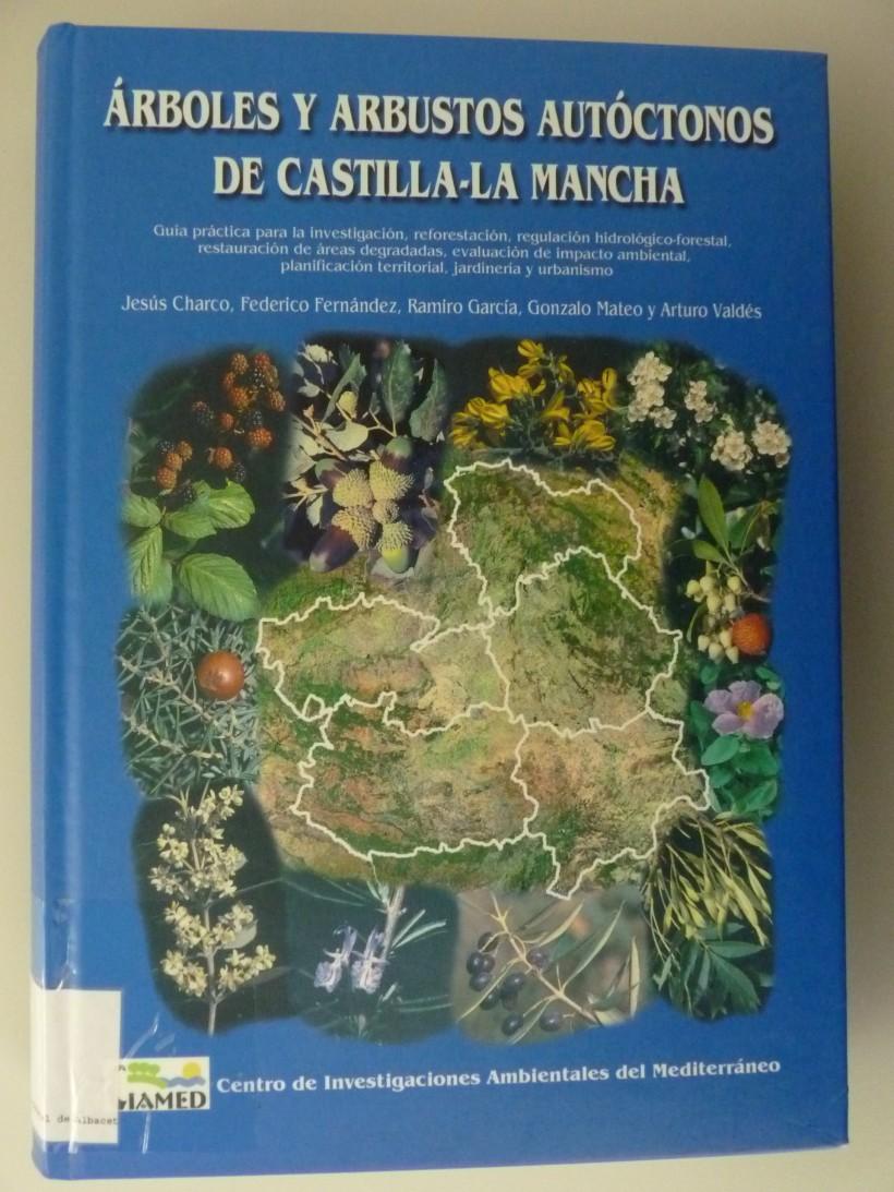 Árboles y arbustos autóctonos de Castilla-La Mancha