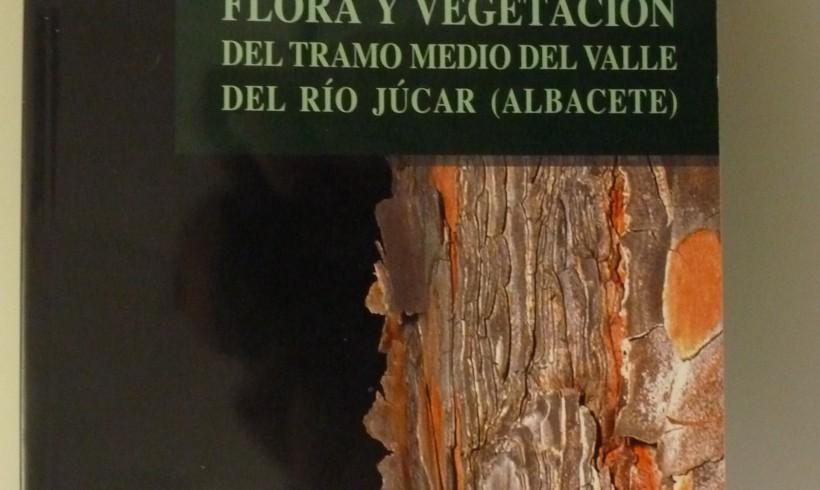 Flora y vegetación del tramo medio del Valle del Río Júcar (Albacete)