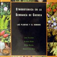 Etnobotánica en la Sierra de Cuenca: Las plantas y el hombre